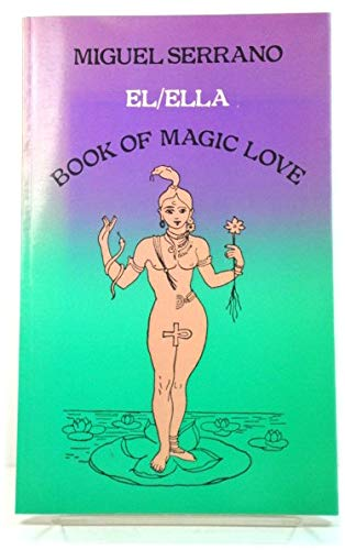 9780710077639: El/Ella: Book of Magic Love