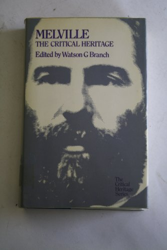 9780710077745: Melville (Critical Heritage)