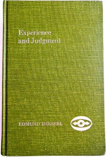 Experience and Judgment: Investigations in a Genealogy of Logic