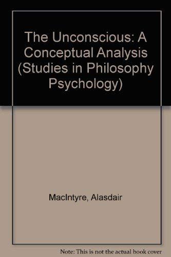 9780710078001: The Unconscious: A Conceptual Analysis