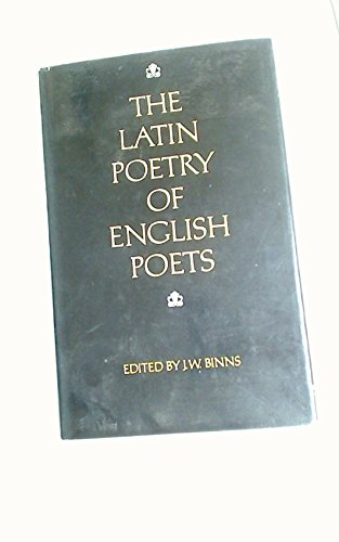 The Latin Poetry of English Poets