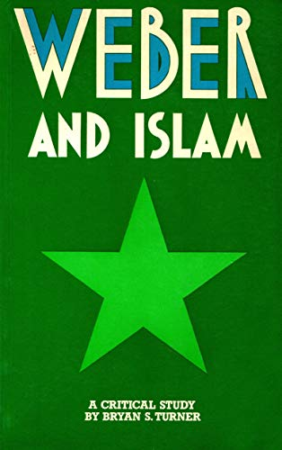 9780710078483: Weber and Islam: A Critical Study