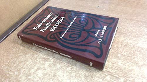 9780710078667: Edwardian Radicalism, 1900-14