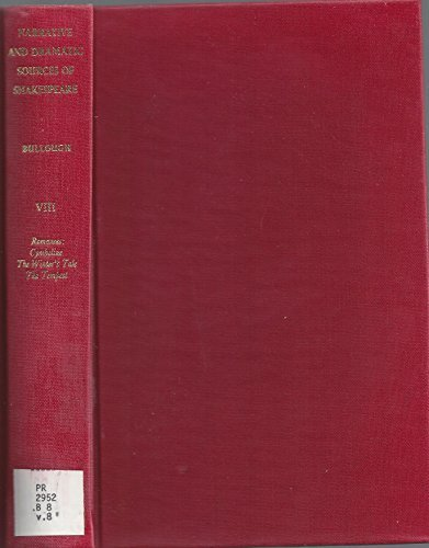 Narrative and Dramatic Sources of Shakespeare. Volume VIII: Romances - Cymbeline; The Winter's ...