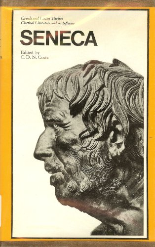 9780710079008: Seneca (Greek and Latin studies: classical literature and its influence)