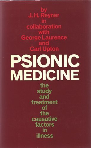9780710079053: Psionic Medicine: The study and Treatment of the Causative Factors in Illness