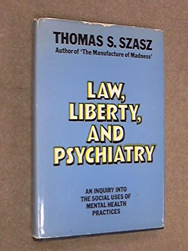 9780710079220: Law, Liberty and Psychiatry