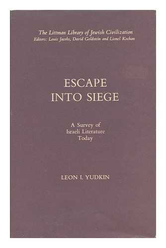 Escape Into Siege: A Survey Of Israeli Literature Today (SCARCE HARDBACK FIRST EDITION, IN DUSTWR...