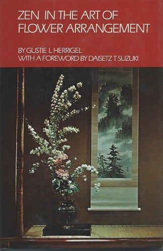 9780710079411: Zen in the Art of Flower Arrangement: An Introduction to the Spirit of the Japanese Art of Flower Arrangement