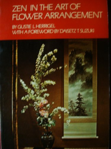 9780710079428: Zen in the Art of Flower Arrangement: An Introduction to the Spirit of the Japanese Art of Flower Arrangement