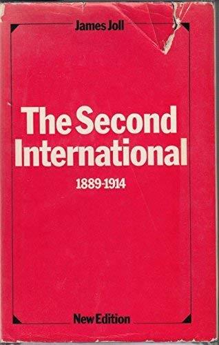 The Second International, 1889-1914: James Joll