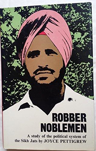 Robber Noblemen: Study of the Political System: Pettigrew, Joyce