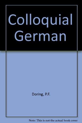 9780710080318: Colloquial German