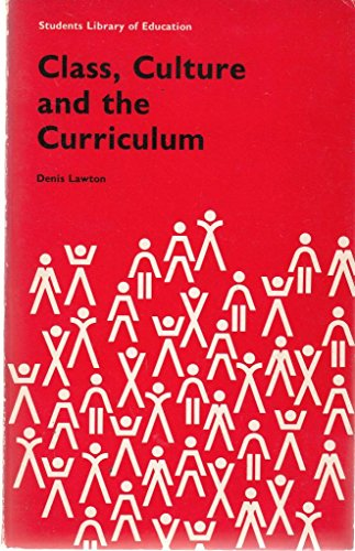 9780710080547: Class, Culture and the Curriculum (Students Library of Education)
