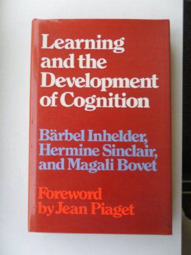 9780710080578: Learning and the development of cognition