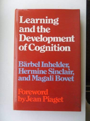 Learning and the development of cognition (0710080573) by Inhelder, Barbel