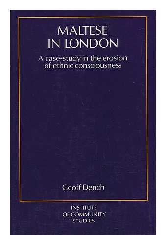 9780710080677: Maltese in London: Case-study in the Erosion of Ethnic Consciousness (Institute of Community Study S.)