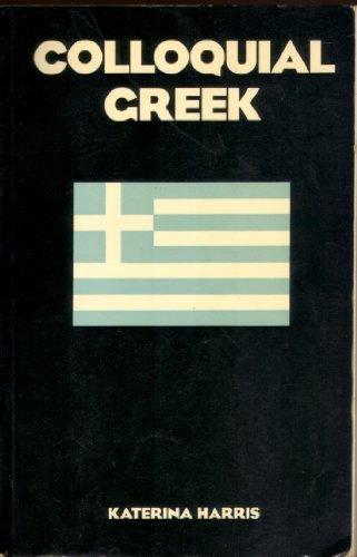9780710080707: Colloquial Greek