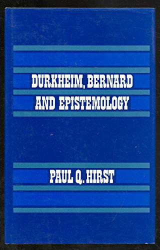Durkheim, Bernard and Epistemology
