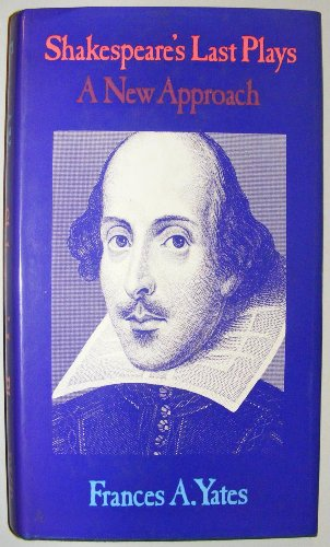 9780710081001: Shakespeare's Last Plays: A New Approach