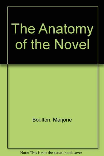 9780710081360: The Anatomy of the Novel