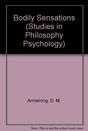9780710081490: Bodily Sensations (Studies in Philosophy Psychology)