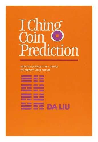 9780710081889: I Ching Coin Prediction