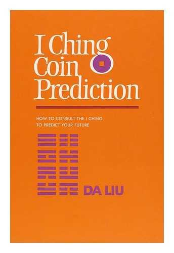 9780710081889: I Ching Coin Prediction
