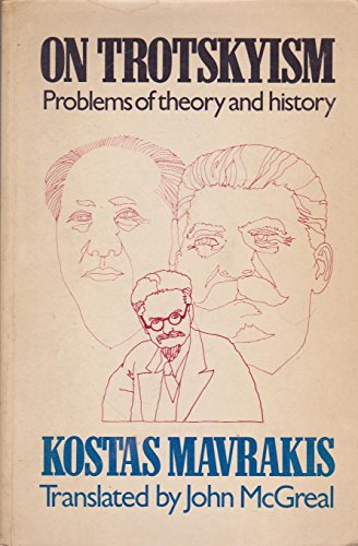 9780710082770: On Trotskyism: Problems of theory and history