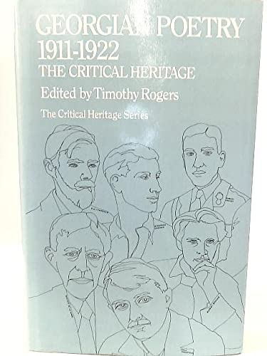Georgian Poetry 1911-1922: The Critical Heritage (Critical: Timothy Rogers