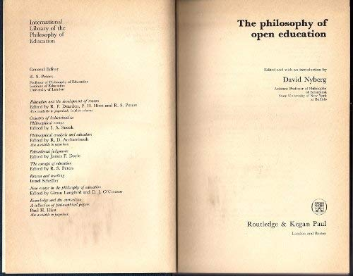9780710082855: Philosophy of Open Education (International Library of Philosophy of Education)