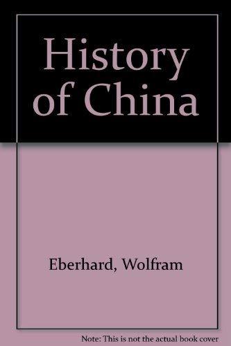 9780710083579: A history of China