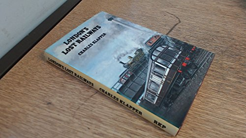 9780710083784: London's Lost Railways