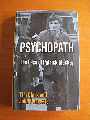 9780710084026: Psychopath: Case of Patrick Mackay