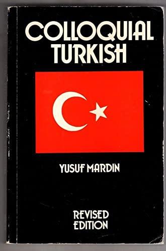 9780710084156: Colloquial Turkish (Trubner's Colloquial Manual) (English and Turkish Edition)