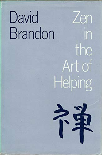 Zen in the Art of Helping (0710084285) by Brandon, David