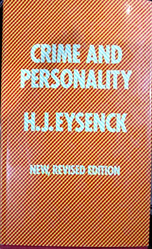 Crime and Personality: Eysenck, H. J.