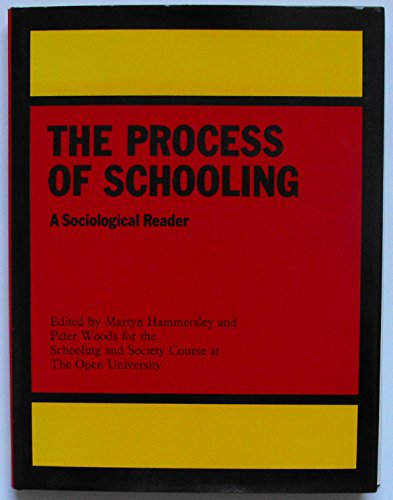 9780710084958: Process of Schooling: Sociological Reader
