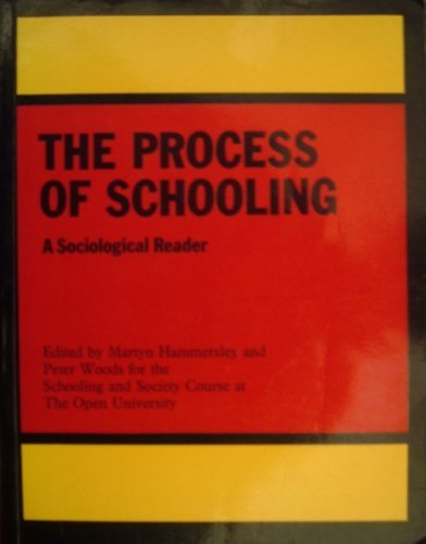 9780710084965: Process of Schooling: Sociological Reader