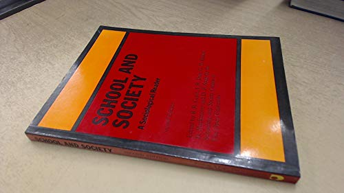9780710085344: School and Society: A Sociological Reader