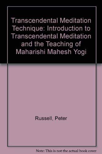 9780710085399: Transcendental Meditation Technique: Introduction to Transcendental Meditation and the Teaching of Maharishi Mahesh Yogi