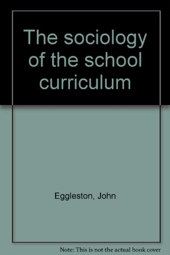 9780710085658: The sociology of the school curriculum
