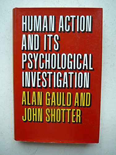 9780710085689: Human action and its psychological investigation