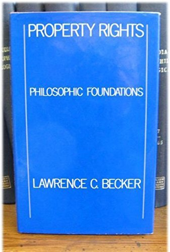 9780710086792: Property Rights: Philosophical Foundations