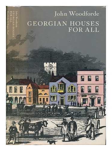 Georgian Houses for All: Woodforde, John