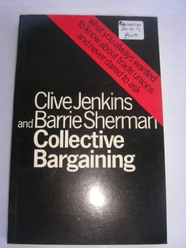 Collective Bargaining: Jenkins Clive and Sherman Barrie