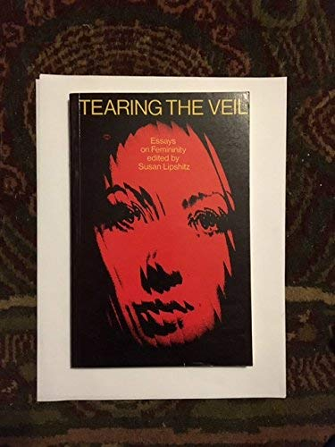 9780710087218: Tearing the Veil: Essays on Femininity