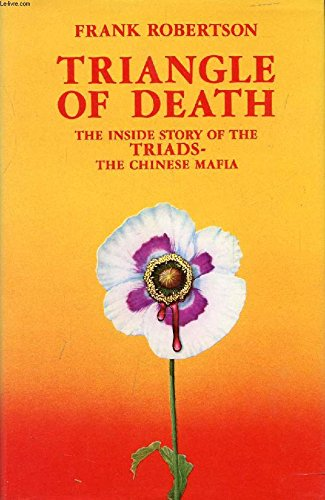 9780710087324: Triangle of Death: Inside Story of the Triads