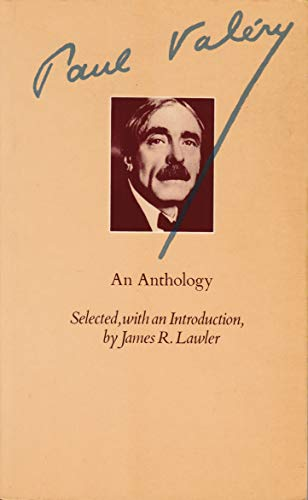Paul Valery: An Anthology, Selected from The Collected Works of Paul Valery, edited by Jackson ...
