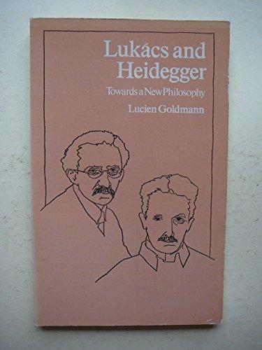 9780710087942: Lukacs and Heidegger: Towards a New Philosophy